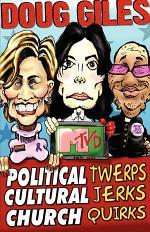 Political Twerps, Cultural Jerks, Church Quirks