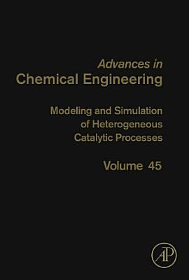Modeling and Simulation of Heterogeneous Catalytic Processes