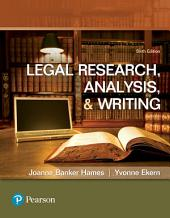 Legal Research, Analysis, and Writing: Edition 6