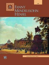 Fanny Mendelssohn Hensel: Masterwork Vocal Collection (Lieder) for Low Voice