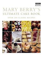 Mary Berry s Ultimate Cake Book  Second Edition  PDF
