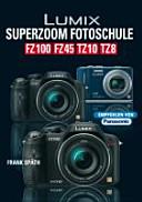 Lumix Superzoom Fotoschule PDF