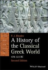 A History of the Classical Greek World: 478 - 323 BC, Edition 2