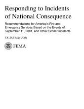 Responding to Incidents of National Consequence; Recommendations for America's Fire and Emer. Svs. Based on the Events of Sep 11, 2001 and Other Similar Incidents