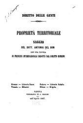 Proprietà territoriale: con una tavola di principj internazionali dedotti dal diritto romano : saggio