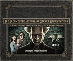 The Incomplete History of Secret Organizations PDF