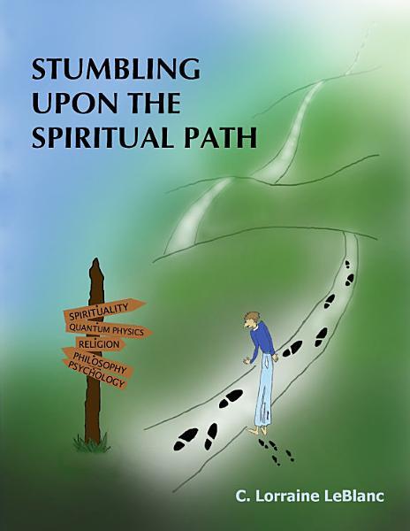 Download STUMBLING UPON THE SPIRITUAL PATH Book