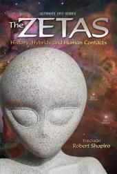 The Zetas: History, Hybrids, and Human Contacts
