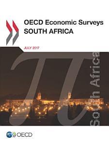 OECD Economic Surveys  South Africa 2017 PDF