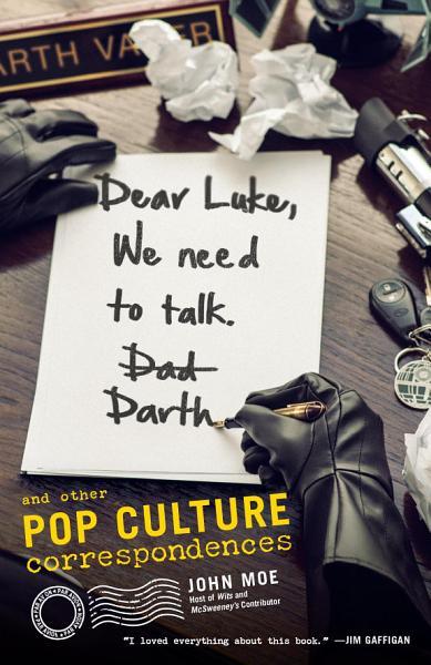 Download Dear Luke  We Need to Talk  Darth Book
