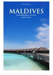 Maldives, God Masterpiece on Earth: Maldives Self Guide E-Book
