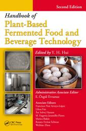 Handbook of Plant-Based Fermented Food and Beverage Technology, Second Edition: Edition 2