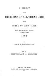 A Digest of the Decisions of All the Courts of the State of New York: Volume 2