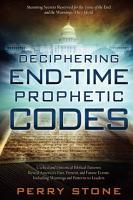 Deciphering End Time Prophetic Codes PDF