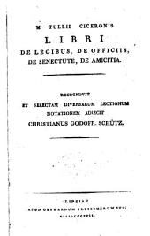 Opera quae supersunt omnia as deperditorum fragmenta; recognovit potiorem lectionis diversitatem adnotavit indices rerum ac verborum copiosissimes adjecit C.G. Schutz: Volume 16