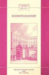 Accidents in History: Injuries, Fatalities and Social Relations