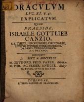 Oraculum Luc. XI. v. 41. explicatum