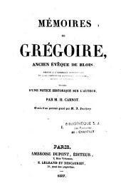 Mémoires de Grégoire: ancien évêque de Blois [...], Volume1