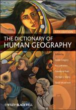 The Dictionary of Human Geography PDF