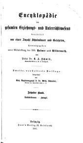 Encyklopädie des gesamten Erziehungs-und Unterrichtswesens: bearb. von einer Anzahl Schulmänner und Gelehrten, Band 10