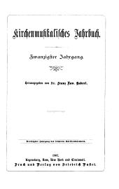 Kirchenmusikalisches Jahrbuch: Band 20