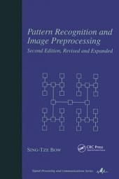 Pattern Recognition and Image Preprocessing: Edition 2