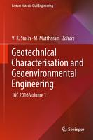 Geotechnical Characterisation and Geoenvironmental Engineering PDF