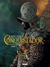 Conquistador: Volume1