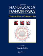 Handbook of Nanophysics: Nanomedicine and Nanorobotics