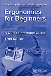 Ergonomics for Beginners: A Quick Reference Guide, Third Edition, Edition 3