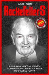 Rockefellers: Kisah Keluarga Illuminati Dunia