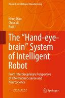 "The ""Hand-eye-brain"" System of Intelligent Robot"