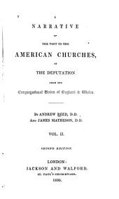 A Narrative of the Visit to the American Churches by the Deputation from the Congregational Union of England and Wales: Volume 2