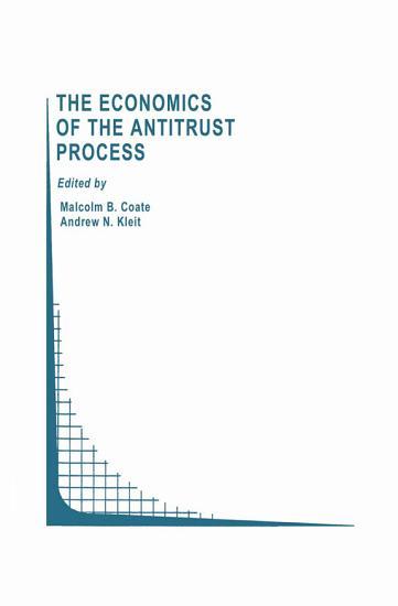 The Economics of the Antitrust Process PDF