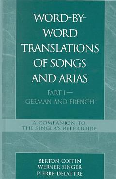 Word By Word Translations of Songs and Arias  Part I PDF