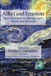 Affect and Emotion: New Directions in Management : Theory and Research