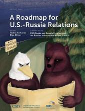 A Roadmap for U.S.-Russia Relations