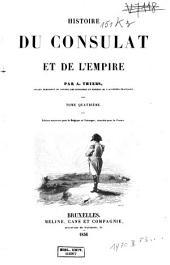 Histoire du Consulat et de l'Empire: Volume4