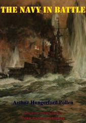 The Navy In Battle [Illustrated Edition]