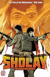 G. P. SIPPY'S SHOLAY - THE OFFICIAL MOVIE ADAPTATION