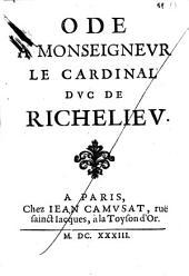 Ode a monseigneur le cardinal duc de Richelieu[Jean Chapelain]: Numéro1