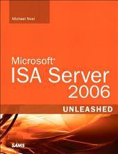 Microsoft ISA Server 2006 Unleashed