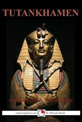 Tutankhamen: The Boy King: A 15-Minute Book