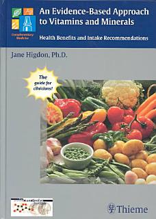 An Evidence based Approach to Vitamins and Minerals Book