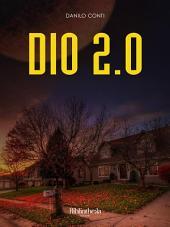 Dio 2.0