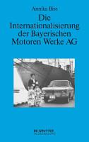 Die Internationalisierung der Bayerischen Motoren Werke AG PDF