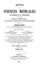 Revue des sciences médicales en France et à l'étranger: recueil trimestriel analytique, critique et bibliographique, Volume13