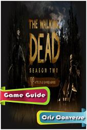 The Walking Dead S2: Episode 1 – All That Remains Game Guide