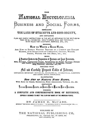 The National Encyclopaedia of Business and Social Forms  Embracing the Laws of Etiquette and Good Society