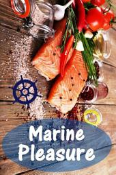Marine Pleasure: 200 delicious recipes with salmon and seafood (Fish and Seafood Kitchen)